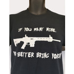 """""""If You Want Mine, You Better Bring Yours"""" Triggers and Bows Graphic T-Shirt"""