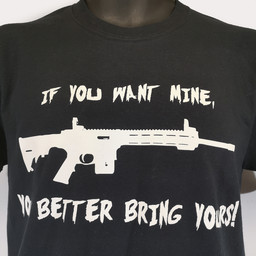 """If You Want Mine, Bring Yours"" T-Shirt"