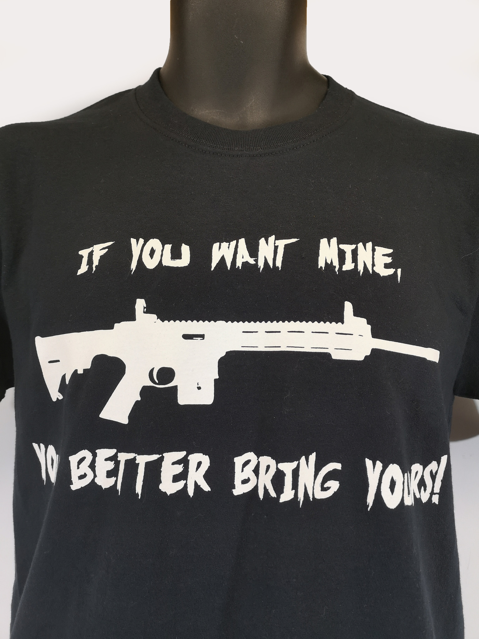 """""""If You Want Mine, Bring Yours"""" T-Shirt"""