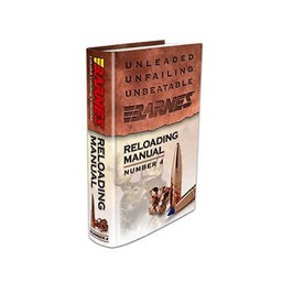 "Barnes ""Unleaded, Unfailing, Unbeatable"" Reloading Manual Number 4"