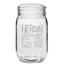 heroin since 1998 mason jar