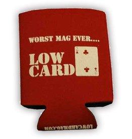 lowcard u suck coozie
