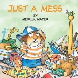 Mercer Mayer Just a Mess (Little Critter)