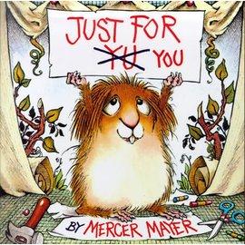 Mercer Mayer Just for You (Little Critter)