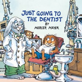 Mercer Mayer Just Going to the Dentist (Little Critter)