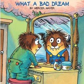 Mercer Mayer What a Bad Dream (Little Critter)