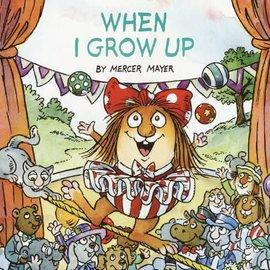 Mercer Mayer When I Grow Up (Little Critter)