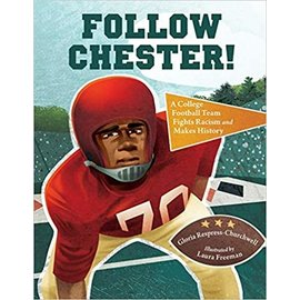 PenguinRandomHouse Follow Chester! A college football team fights racism and makes history