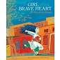 Barefoot Books Girl with a Brave Heart