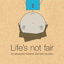 Other Life Lessons Other Life Lessons - Life's Not Fair