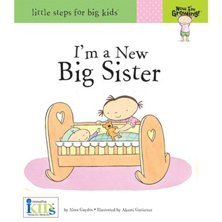 Now I'm Growing! Now I'm Growing! Little Steps for Big Kids