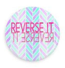 """B+ Printworks 100CC71 1"""" Button - Reverse It"""