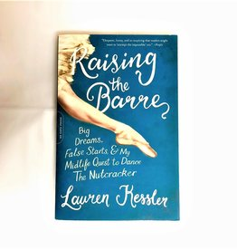 Raising the Barre - Lauren Kessler