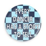 "B+ Printworks 750CC78 3"" Mirror - Every Dancer has a Story to Tell"