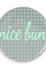 "B+ Printworks 750CC81 3"" Mirror - Nice Bun"