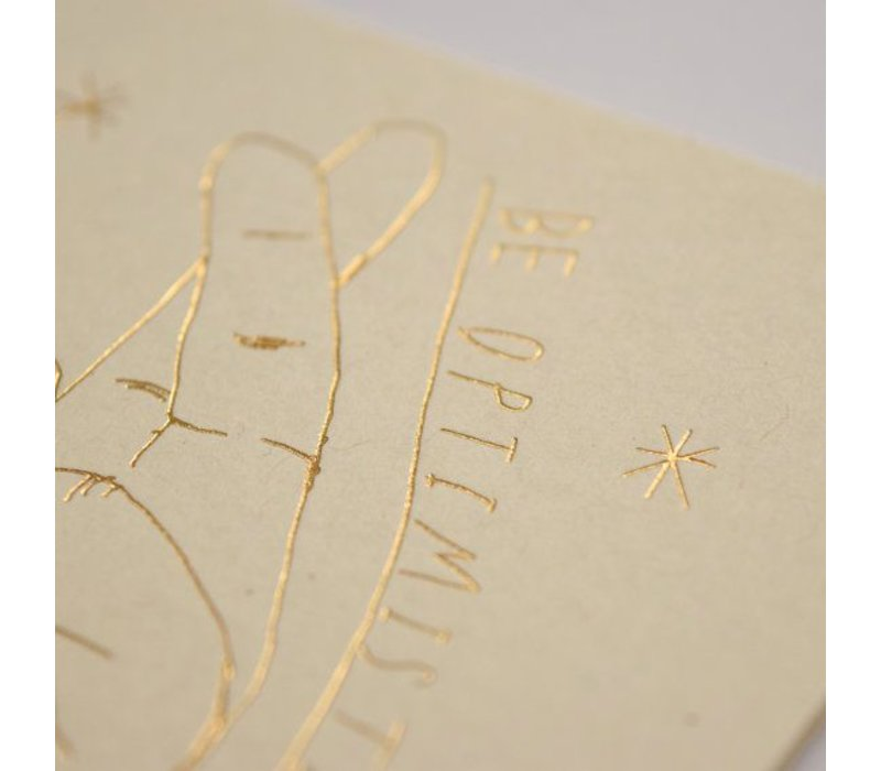 Be optimistic Greetig Card