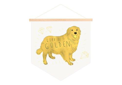Life is Golden Banner