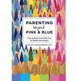 Parenting Beyond Pink & Blue