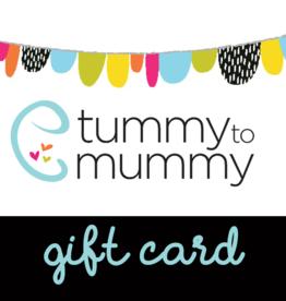 Tummy to Mummy Gift Card