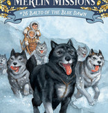 Magic Tree House Merlin Missions Balto of the Blue Dawn MTHMM#26