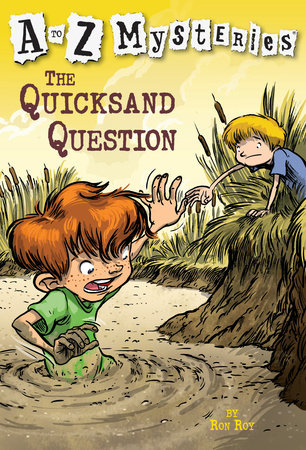 A to Z Mysteries The Quicksand Question