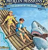 Magic Tree House Merlin Missions Shadow of the Shark MTHMM#25