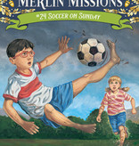 Magic Tree House Merlin Missions Soccer on Sunday MTHMM#24