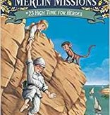 Magic Tree House Merlin Missions High Time for Heroes MTHMM#23