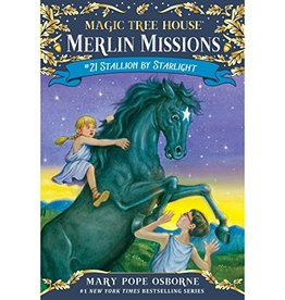 Magic Tree House Merlin Missions Stallion by Starlight MTHMM#21