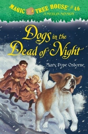 Magic Tree House Merlin Missions Dogs in the Dead of Night MTHMM#18