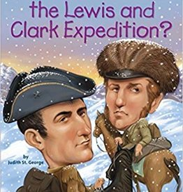 Who HQ What was the Lewis & Clark Expedition?