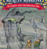 Magic Tree House Merlin Missions Ghost Tale for Christmas Time MTHMM#16