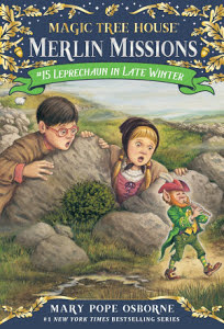 Magic Tree House Merlin Missions Leprechaun in Late Winter MTHMM#15