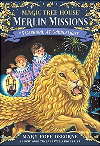 Magic Tree House Merlin Missions Carnival at Candlelight MTHMM#5