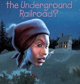 Who HQ What was the Underground Railroad?