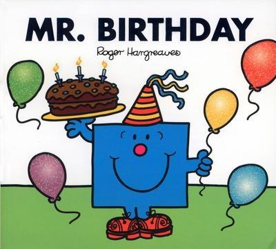 Mr.Man & Little Miss Mr. Men: Mr. Birthday