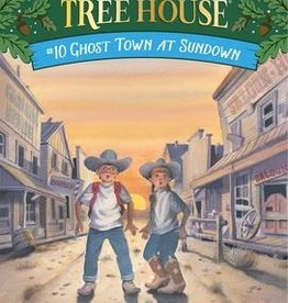 Magic Tree House Ghost Town at Sundown MTH #10