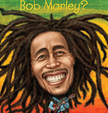 Who HQ Who Was Bob Marley?