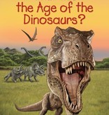 Who HQ What Was The Age Of The Dinos?