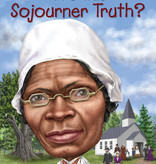 Who HQ Who Was Sojourner Truth?