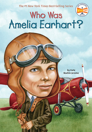 Who HQ Who Was Amelia Earhart?