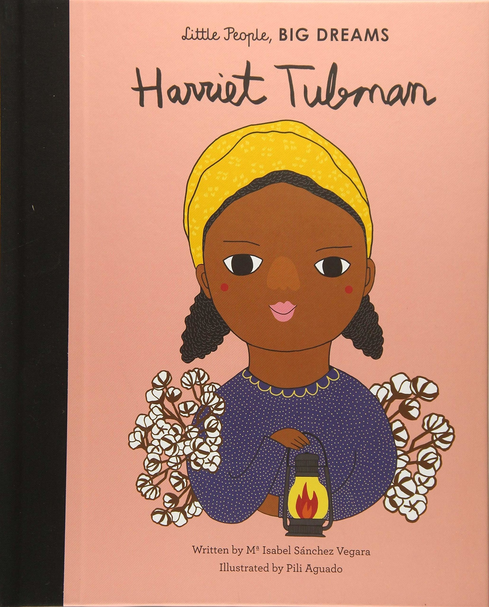 Little People Big Dreams Harriet Tubman