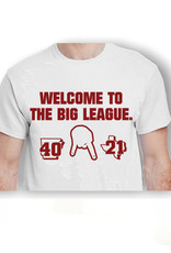 Welcome To The Big Leagues  Score Tee
