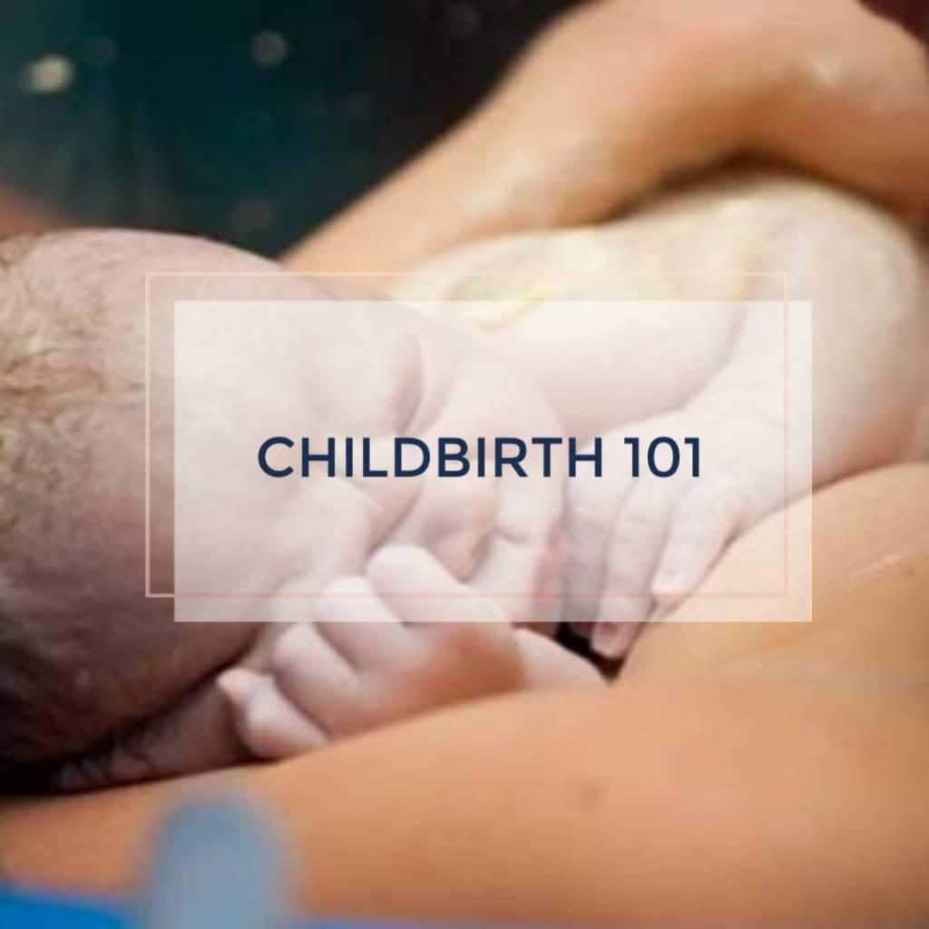 Childbirth 101