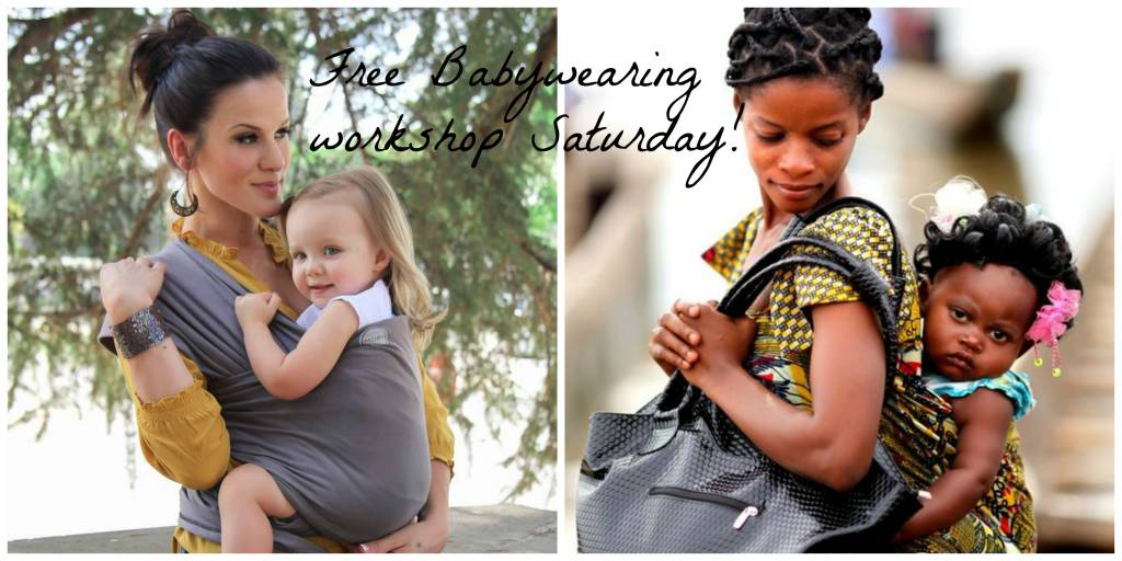 FREE Baby carrier workshop Saturday April 22 1pm