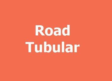 ROAD TUBULAR