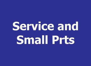 SERVICE AND SMALL PARTS