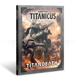 Games Workshop Adeptus Titanicus: The Horus Heresy – Titandeath Campaign Book