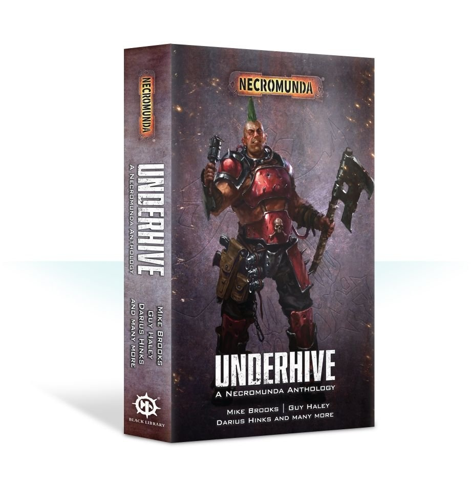 Games-Workshop Underhive: A Necromunda Anthology