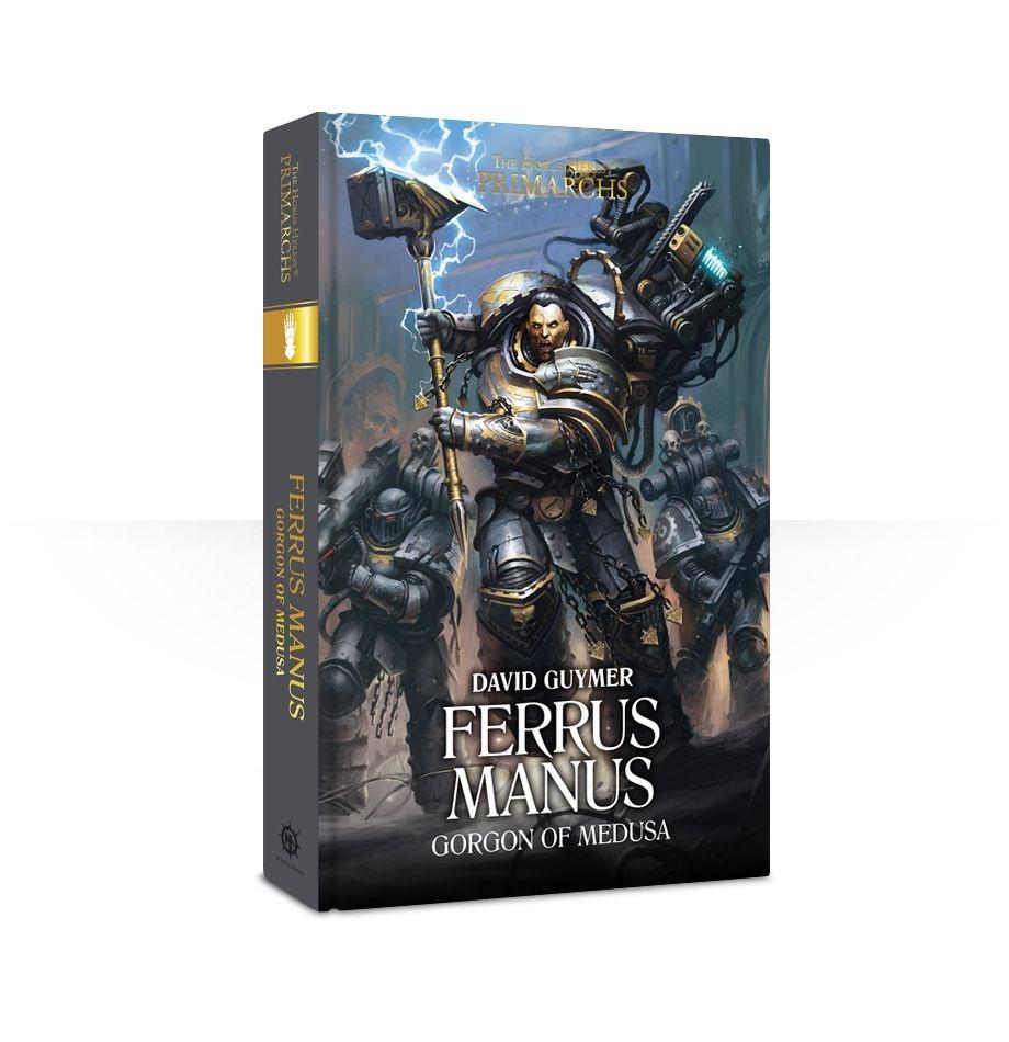 Black Library Primarchs: Ferrus Manus
